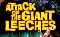 Attack of the Giant Leeches!